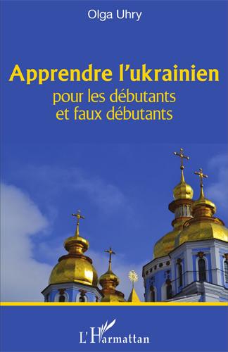 Apprendre l'ukrainien pour les débutants et les faux débutants