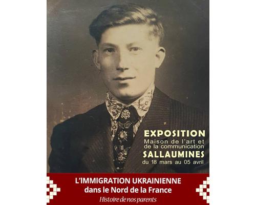 Exposition «L'immigration ukrainienne dans le Nord»
